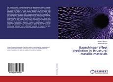 Portada del libro de Bauschinger effect prediction in structural metallic materials