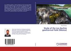 Обложка Study of the Los Azufres geothermal Field (México)
