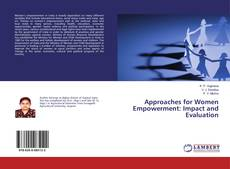 Portada del libro de Approaches for Women Empowerment: Impact and Evaluation