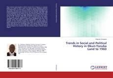 Buchcover von Trends in Social and Political History in Okun-Yoruba Land to 1960