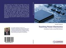 Bookcover of Teaching Power Electronics
