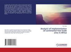 Borítókép a  Analysis of implementation of continental free trade area in Africa - hoz