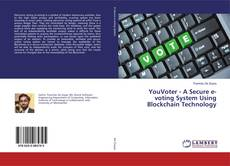Bookcover of YouVoter - A Secure e-voting System Using Blockchain Technology