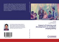 Bookcover of Impact of training and development on student's employability