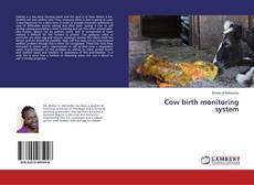 Bookcover of Cow birth monitoring system