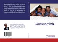 Bookcover of Equitable Schooling for African American Students