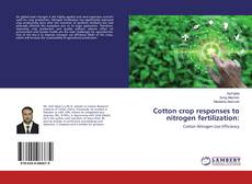 Cotton crop responses to nitrogen fertilization:的封面