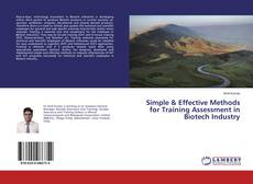 Bookcover of Simple & Effective Methods for Training Assessment in Biotech Industry