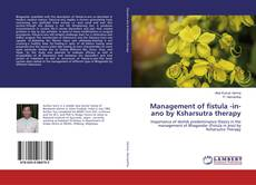 Buchcover von Management of fistula -in-ano by Ksharsutra therapy