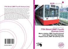 Bookcover of 77th Street (BMT Fourth Avenue Line)