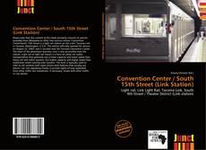 Capa do livro de Convention Center / South 15th Street (Link Station)