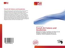 Copertina di French Art Salons and Academies