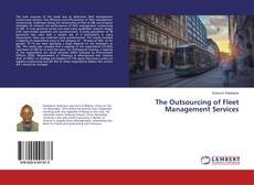 Bookcover of The Outsourcing of Fleet Management Services
