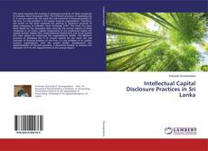 Copertina di Intellectual Capital Disclosure Practices in Sri Lanka