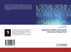 Bookcover of Cognitive Radio and Cyclic Sensing of Spectrum