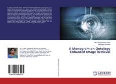 Bookcover of A Monogram on Ontology Enhanced Image Retrieval