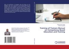 Bookcover of Training of Trainers Manual on Competency-Based Education and Training