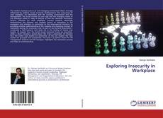 Bookcover of Exploring Insecurity in Workplace