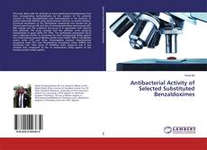 Capa do livro de Antibacterial Activity of Selected Substituted Benzaldoximes