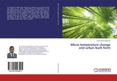 Bookcover of Micro-temperature change and urban built form