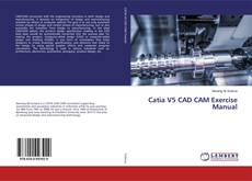 Buchcover von Catia V5 CAD CAM Exercise Manual
