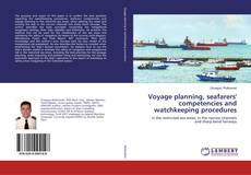 Bookcover of Voyage planning, seafarers' competencies and watchkeeping procedures