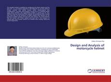 Bookcover of Design and Analysis of motorcycle helmet