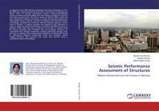 Seismic Performance Assessment of Structures kitap kapağı
