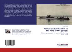 Bookcover of Romanian submarines in the nets of the Soviets