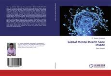 Bookcover of Global Mental Health Sane Insane