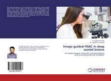 Capa do livro de Image guided FNAC in deep seated lesions