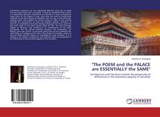 "Bookcover of ""The POEM and the PALACE are ESSENTIALLY the SAME"""