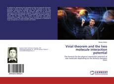 Bookcover of Virial theorem and the two molecule interaction potential