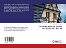 Bookcover of Modelling Housing Market Fundamentals - Sydney