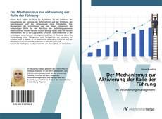 Portada del libro de Der Mechanismus zur Aktivierung der Rolle der Führung