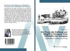 Bookcover of Die Praxis der Zahlung von Mitgift in Tansania: Eine Fallstudie von Karagwe