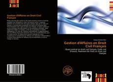 Couverture de Gestion d'Affaires en Droit Civil Français