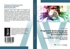 Buchcover von Progressive Besteuerung der ugandischen digitalen Binnenwirtschaft