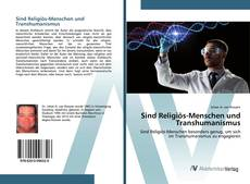 Borítókép a  Sind Religiös-Menschen und Transhumanismus - hoz