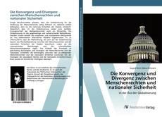 Capa do livro de Die Konvergenz und Divergenz zwischen Menschenrechten und nationaler Sicherheit