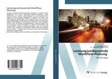 Portada del libro de Leistungsverbessernde Workflow-Planung