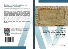 Bookcover of Einfluss von John Keats' Leben und medizinischer Erfahrung