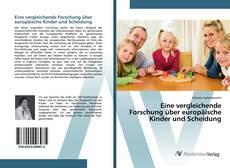 Bookcover of Eine vergleichende Forschung über europäische Kinder und Scheidung