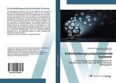 Bookcover of Entscheidungsunterstützende Systeme