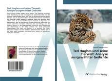 Copertina di Ted Hughes und seine Tierwelt: Analyse ausgewählter Gedichte