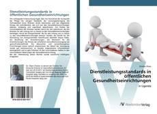 Dienstleistungsstandards in öffentlichen Gesundheitseinrichtungen kitap kapağı