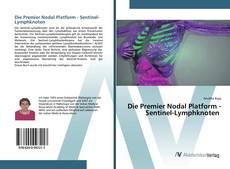Borítókép a  Die Premier Nodal Platform - Sentinel-Lymphknoten - hoz