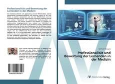 Buchcover von Professionalität und Bewertung der Lernenden in der Medizin