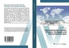 Internationaler Handel: Theorie, Strategie und Herausforderungen kitap kapağı