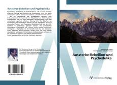 Bookcover of Aussterbe-Rebellion und Psychedelika